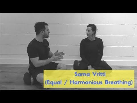 Sama Vritti: Equal, Harmonious Breathing Pranayama Series