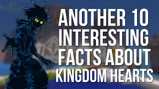 Another 10 Interesting Facts About Kingdom Hearts
