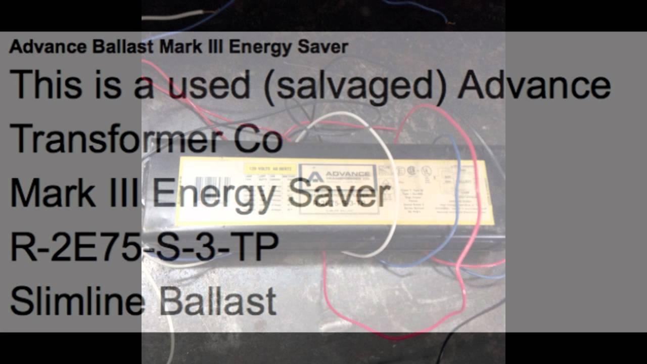 maxresdefault advance ballast mark iii energy saver youtube  at soozxer.org