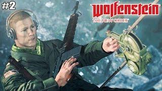 Wolfenstein The New Order прохождение на русском (2 эпизод)