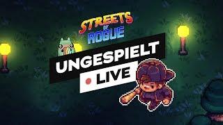 Streets of Rogue durchzocken!  LIVE