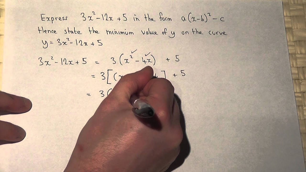 How To Complete The Square In The Form A X B 2 C Find