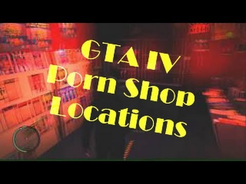 GTA IV Porn Shop Locations - Easter Egg