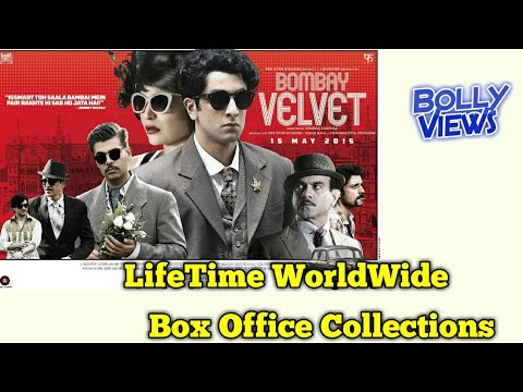 BOMBAY VELVET 2015 Bollywood Movie LifeTime WorldWide Box Office Collection Verdict HiT Flop
