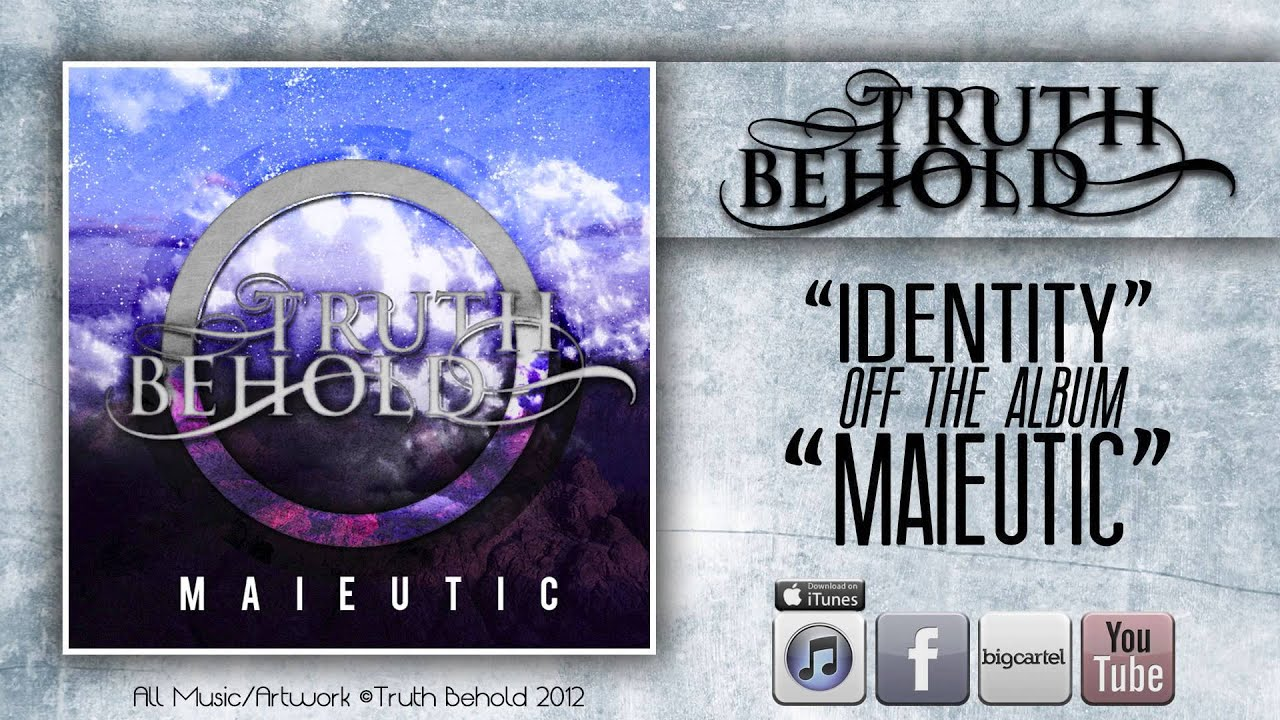 TRUTH BEHOLD - Identity (Maieutic) 2012 - YouTube