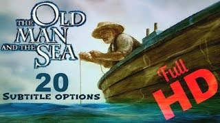 The Old Man And The Sea HD Subtitle options
