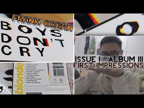 [ BOYS DON'T CRY MAGAZINE BY FRANK OCEAN // OPENING + FIRST IMPRESSIONS ]