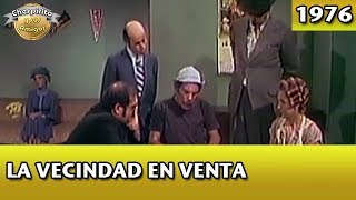 El Chavo | La Vecindad en Venta (Completo)