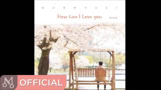 """태사비애 """"빛나라 은수 OST Part.23"""" - How can I love you"""