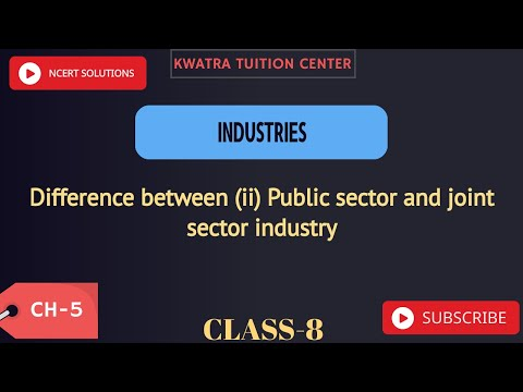 3. Difference between (ii) Public sector and joint sector industry
