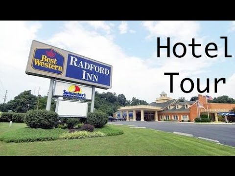 It's Hotel Tour Time! Best Western Radford Inn – Radford, VA