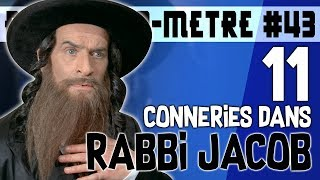 11 CONNERIES DANS RABBI JACOB - BOM #43