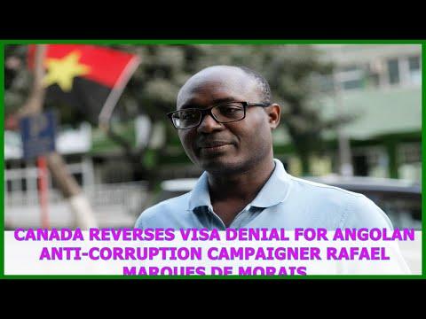 Canada reverses visa denial for Angolan anti-corruption campaigner Rafael Marques de Morais