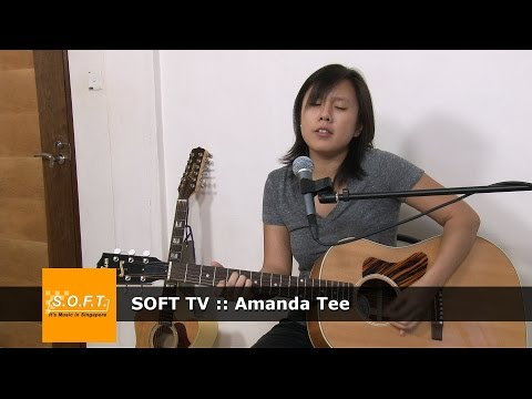 SOFT TV : Amanda Tee [Singapore Music]