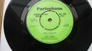 JIMMY THOMAS - ABOVE A WHISPER - UK PARLAPHONE.wmv