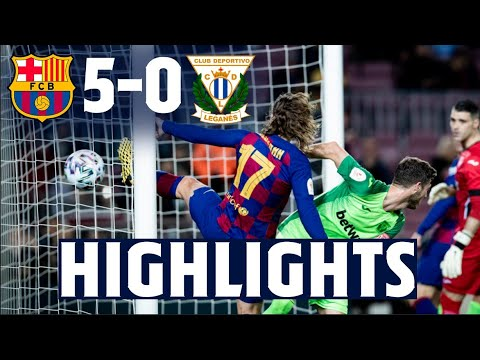 HIGHLIGHTS | FC Barcelona 5 - CD Leganés 0