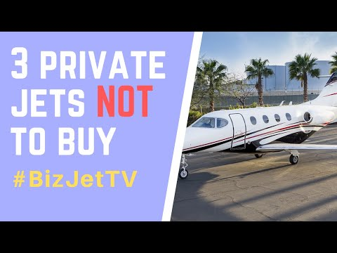 3 Private Jets NOT To Buy