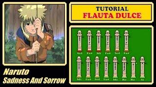 """Naruto - Sadness and Sorrow en Flauta """"Con Notas Explicadas"""""""