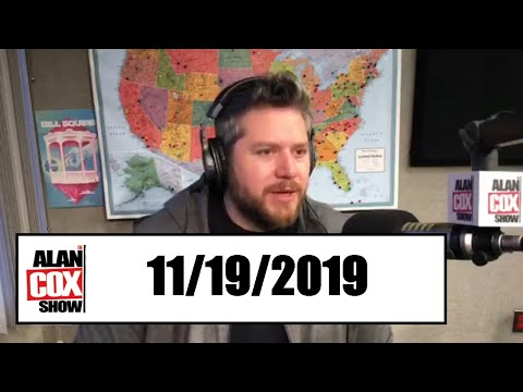 The Alan Cox Show - The Alan Cox Show (11/19/2019)
