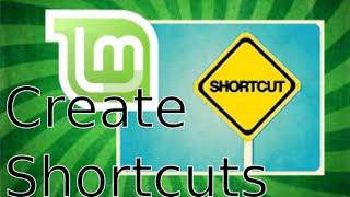 Create Desktop Shortcuts in Linux Mint 17.2