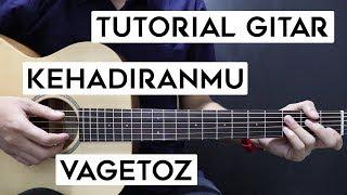 tutorial-gitar-vagetoz---kehadiranmu-lengkap-dan-mudah