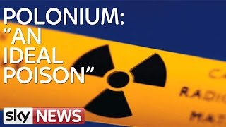 Polonium: 'An Ideal Poison'