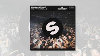 VINAI x Carnage - Time For The Techno