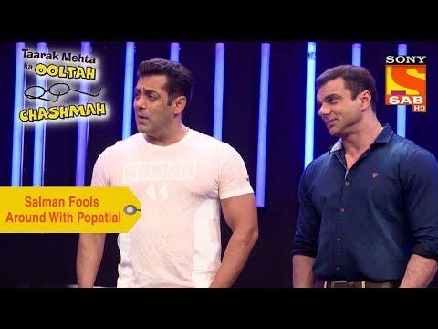 Your Favorite Character | Salman Fools Around With Popatlal | Taarak Mehta Ka Ooltah Chashmah