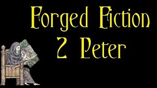 Forged Fiction - 2 Peter