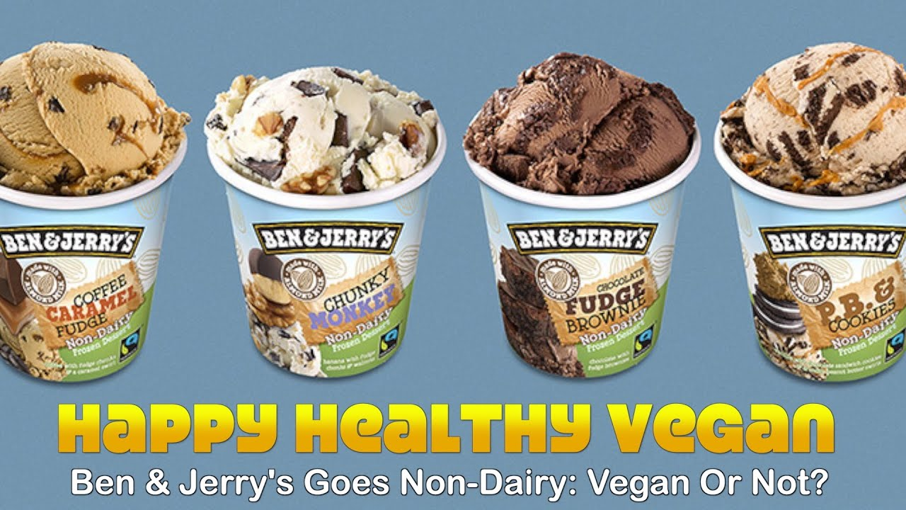 Ben & Jerry's Goes Non-Dairy: Vegan Or Not?