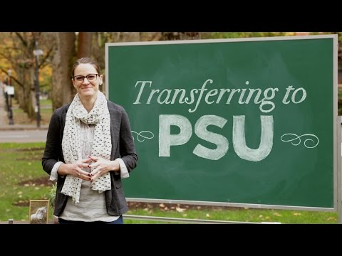 Transferring to PSU :: How to PSU
