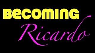 BECOMING RICARDO - Episode 2: