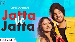 Jatta Ve Jatta (Sukh Sandhu) Mp3 Song Download