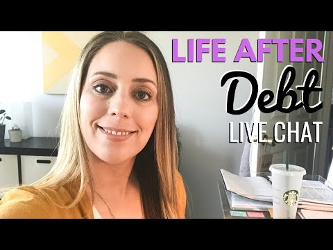 LIFE AFTER DEBT - What does debt freedom look like? [Live Chat]