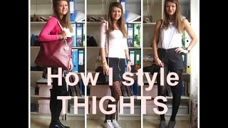 How I style TIGHTS