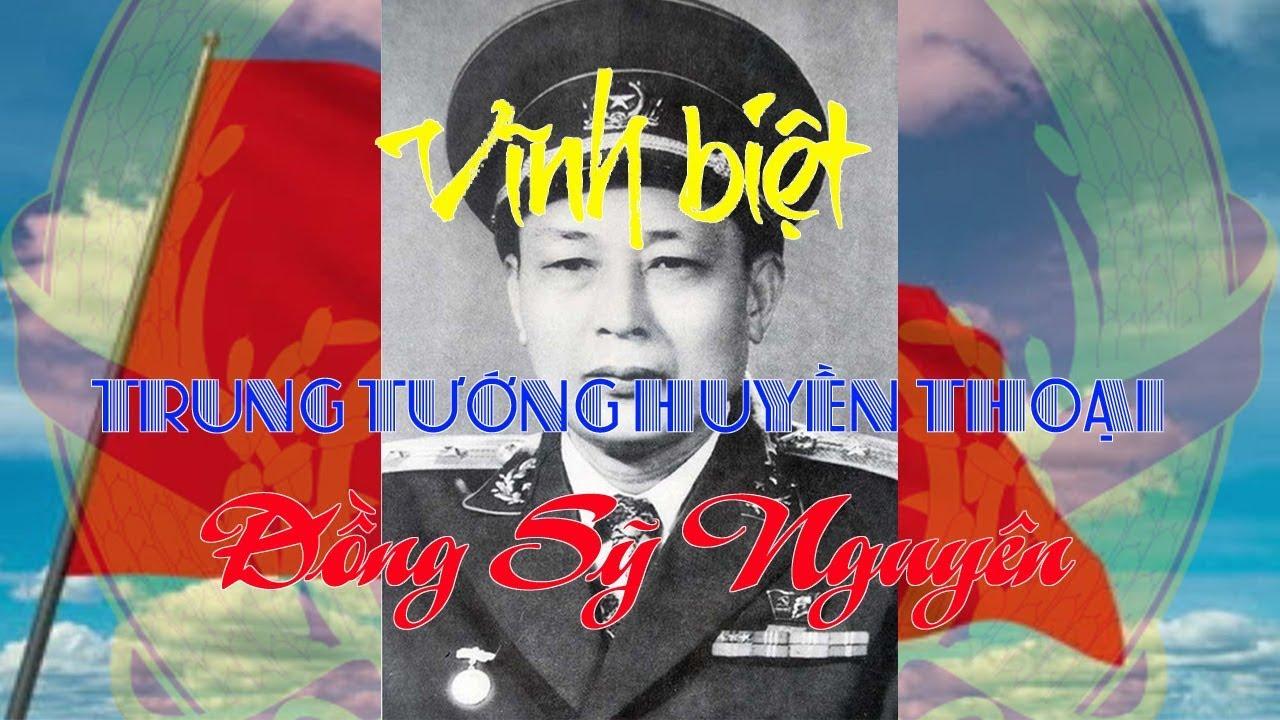 Vĩnh biệt trung tướng huyền thoại Đồng Sỹ Nguyên