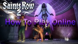 Saints Row 2 PC How to Play Online! (New Method)