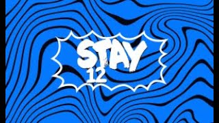 stay12 intro