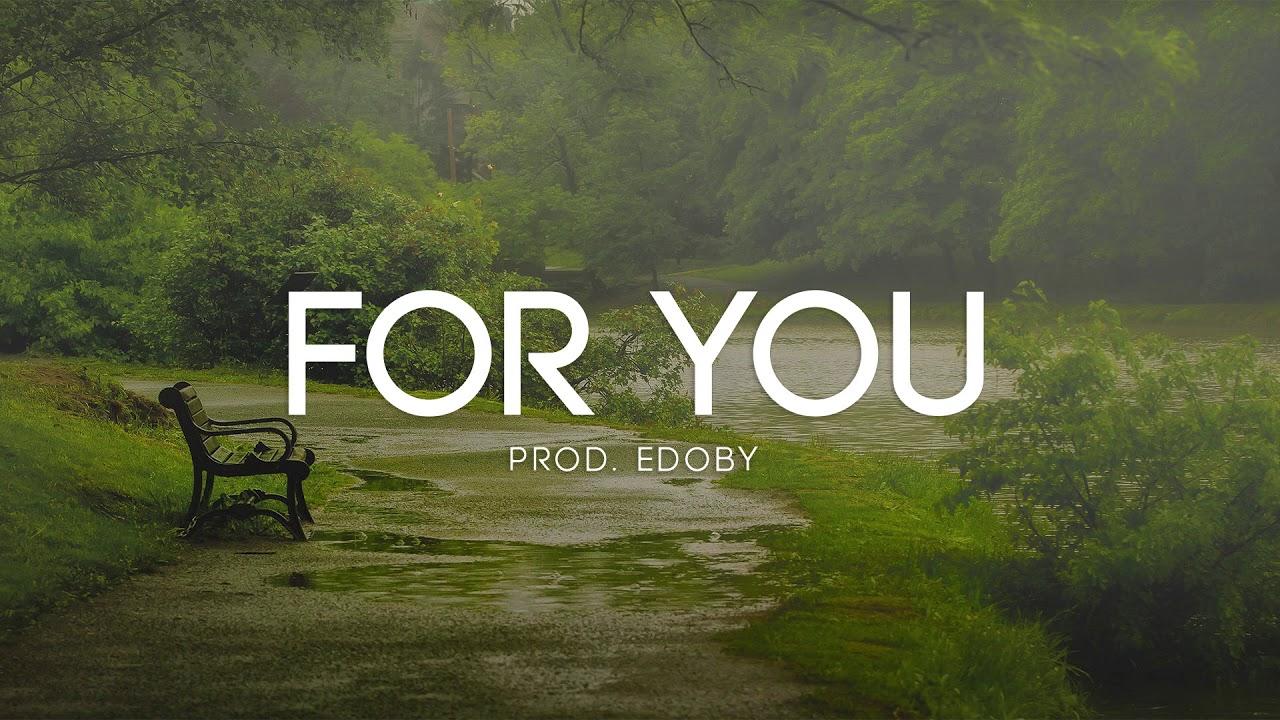 For You - Soft Emotional Guitar Rap Beat Hip Hop Instrumental
