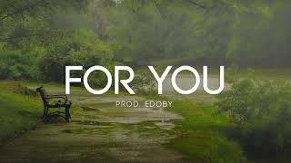 For You - Soft Emotional Guitar Rap Beat Hip Hop Instrumental
