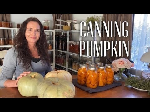 PRESSURE CAN PUMPKIN - Preserving Pumpkin / Winter Squash