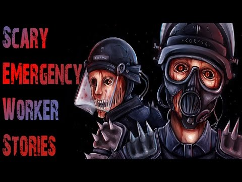 15 True GRUESOME Police and EMT Horror Stories   REAL 911 Emergency Worker Scary Stories