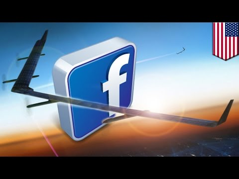 Facebook Internet drone designed to bring Internet service to billions across the world - TomoNews