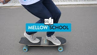 Mellow School: Different Stances on your Board