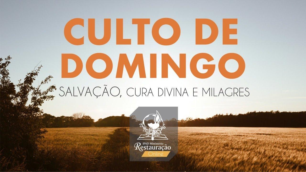 CULTO DE SALVAÇÃO E CURA DIVINA  - 17.01.2021