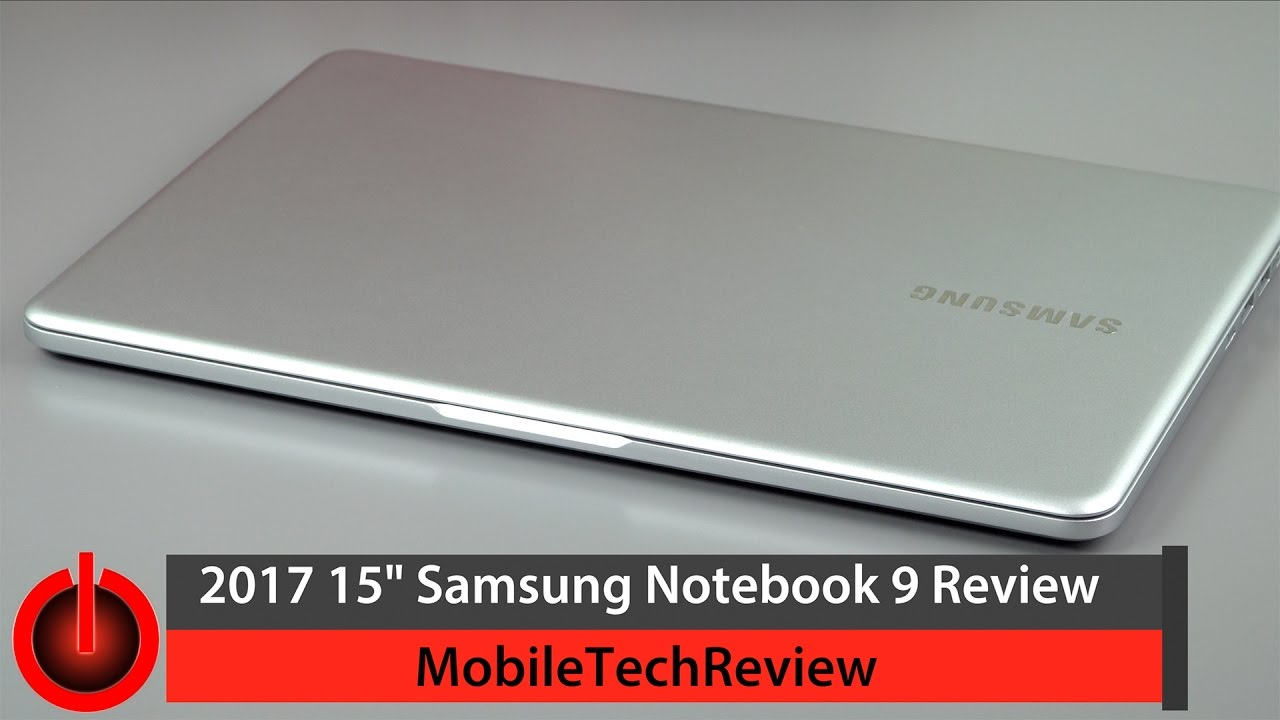 15 samsung notebook 9 2017 review