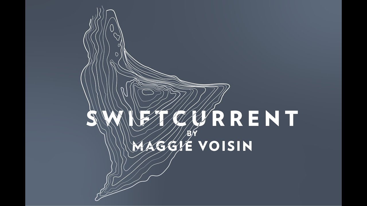 Maggie Voisin // Swiftcurrent