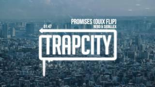 nero promises skrillex remix quix flip
