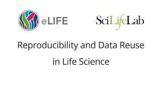 Reproducibility and Data Reuse in Life Science