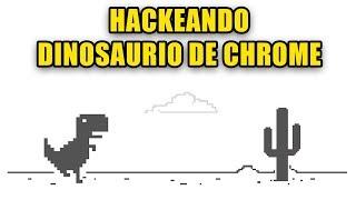 Hackeando Dinosaurio de Google Chrome